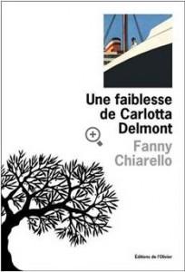 Chiarello - Une faiblesse de Carlotta Delmont