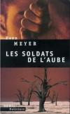 Meyer les soldats de l'aube - broché seuil