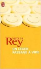 Nicolas Rey - Un léger passage à vide - J'ai lu