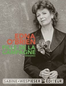 Edna O'Brien - Fille de la campagne - Sabine Wespieser