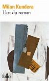 Kundera l'art du roman poche