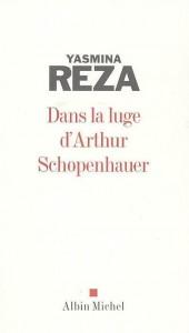 Reza - Dans la luge d'Arthur Schopenhauer - Albin Michel