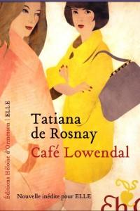 Rosnay Tatiana (de) - Café Lowendal