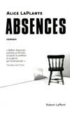 Alice Laplante - Absences - Robert Laffont