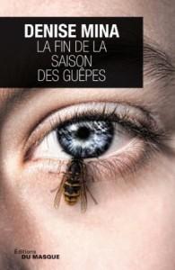 Denise Mina - La fin de la saison des guêpes - Masque