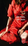 Karine Tuil - Six mois, six jours - Poche