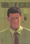 Taniguchi-Sekikawa - Trouble is my business - Vol.2 - Kana