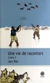 Jørn Riel - Une vie de racontars, Livre 1 - Gaïa