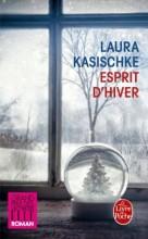 Laura Kasischke - Esprit d'hiver - Livre de poche