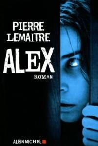 Pierre Lemaitre - Alex - Albin Michel