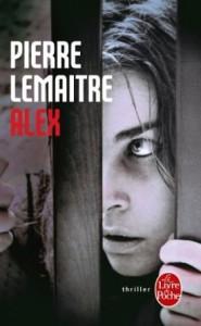 Pierre Lemaitre - Alex - Livre de poche