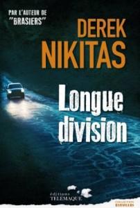Derek Nikitas - Longue division - Télémaque