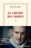 François Sureau - Le chemin des morts - Gallimard