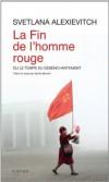 Svetlana Alexievitch - La fin de l'homme rouge - Actes Sud