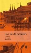 Jorn Riel - Une vie de racontars, livre 2 - Gaïa