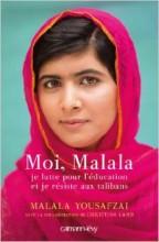 Malala Yousafzai - Moi Malala - Calmann Levy