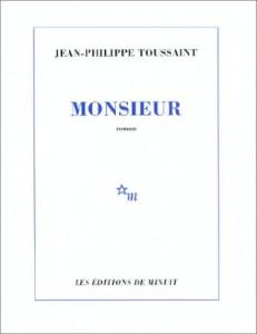 Jean-Philippe Toussaint - Monsieur - Minuit