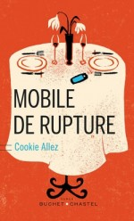 Cookie Allez - Mobile de rupture - Buchet Chastel