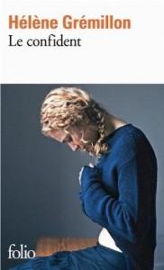 Helene Gremillon - le confident - Poche Folio