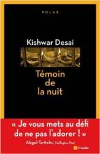 Kishwar Desai - Témoin de la nuit - Aube