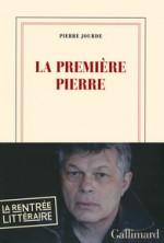Pierre Jourde - La première pierre - Gallimard