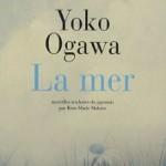 Yoko Ogawa - La mer - Actes Sud