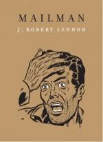 J. Robert Lennon - Mailman - Toussaint Louverture