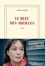 Laura Alcoba - Le bleu des abeilles - Gallimard