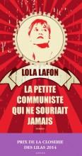 Lola Lafon - La petite communiste qui ne souriait jamais - Actes Sud