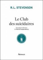 Robert Louis Stevenson - Le Club des suicidaires - Arthaud