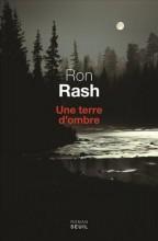Ron Rash - Une terre d'ombre - Seuil