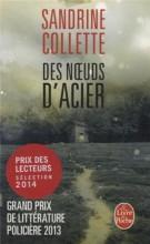 Sandrine Collette - Des noeuds d acier - Livre de poche
