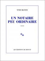 Yves Ravey - Un notaire peu ordinaire - Minuit