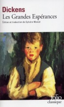 Charles Dickens - Les grandes espérances - Folio