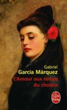 Gabriel Garcia Marquez - L'amour aux temps du choléra - Livre de poche