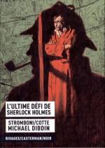 Stromboni-Cotte - L'ultime défi de Sherlock Holmes - Casterman