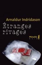 Arnaldur Indridason - Etranges rivages - Metailie