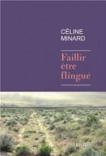 Céline Minard - Faillir être flingué - Rivages