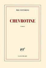Eric Fottorino - Chevrotine - Gallimard