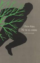 Olivier Adam - Ni vu ni connu - Ecole des loisirs