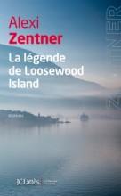 Alexi Zentner - La légende de Loosewood Island - Lattes