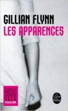 Gillian Flynn - Les apparences - Livre de poche