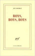 Joy Sorman - Boys, boys, boys - Gallimard