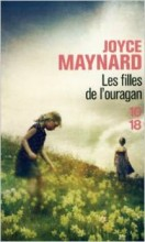 Joyce Maynard - Les filles de l'ouragan - 10:18