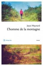 Joyce Maynard - L'homme de la montagne - Philippe Rey
