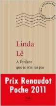 Linda Lê - A l'enfant que je n'aurai pas - Nil