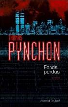 Thomas Pynchon - Fonds perdus - Seuil