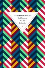 Benjamin Wood - Le complexe d'Eden Bellwether - Zulma