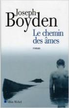 Joseph Boyden - Le chemin des âmes - Albin Michel