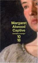 Margaret Atwood - Captive - 10:18